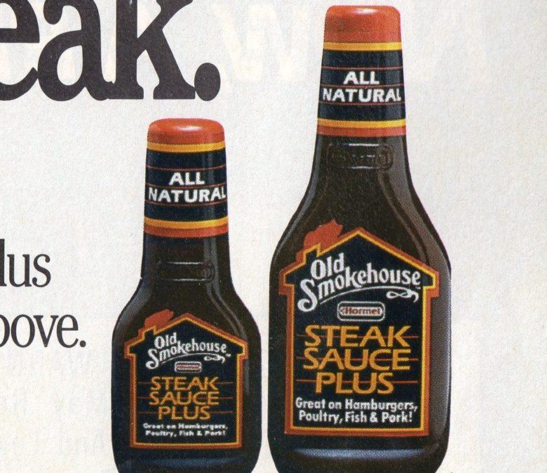 Old Smokehouse Steak Sauce Plus, 1988–80's Product Rewind